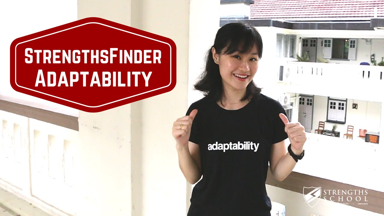 StrengthsFinder 'Adaptability' Talent Theme