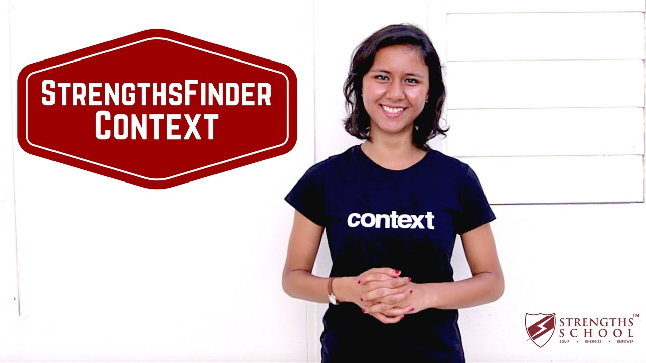 StrengthsFinder 'Context' Talent Theme