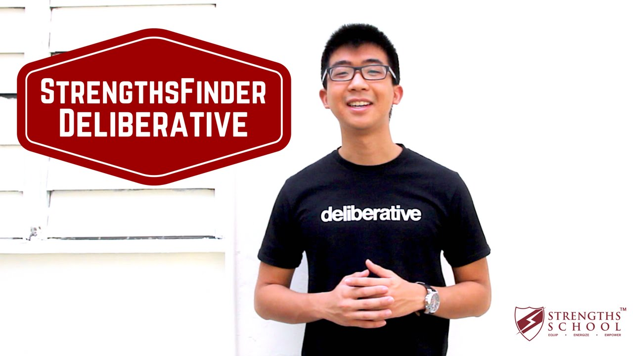 StrengthsFinder 'Deliberative' Talent Theme