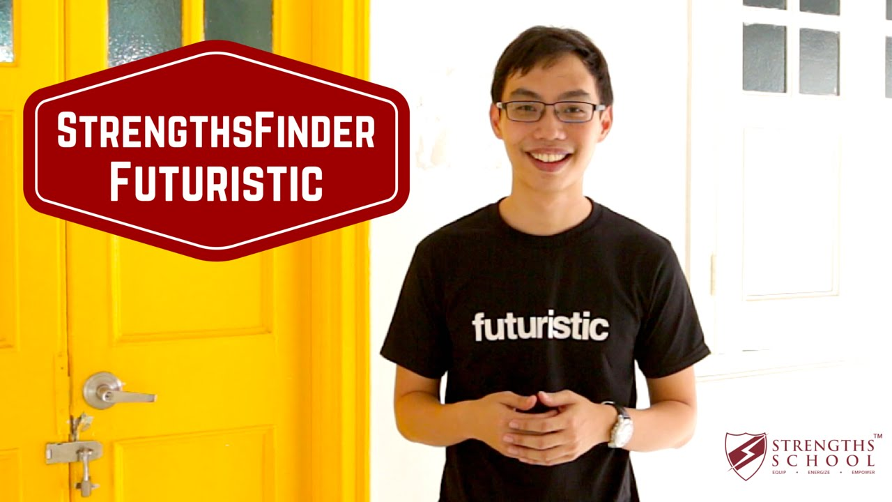 StrengthsFinder 'Futuristic' Talent Theme