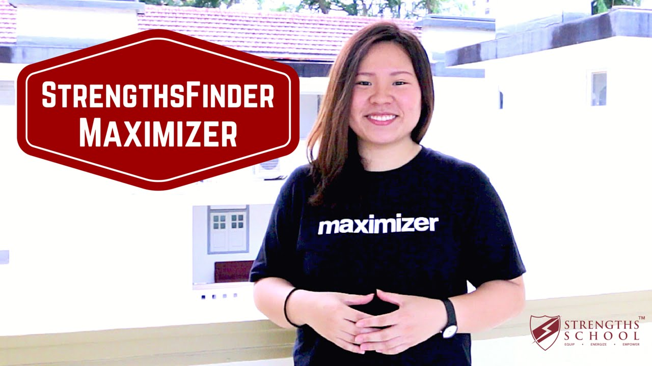 StrengthsFinder 'Maximizer' Talent Theme