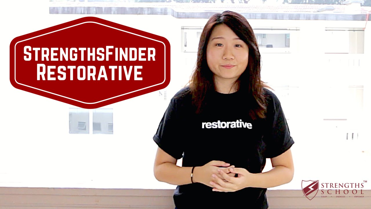 StrengthsFinder 'Restorative' Talent Theme