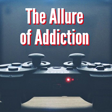 The Allure of Addiction: How Our Strengths Come Into Play